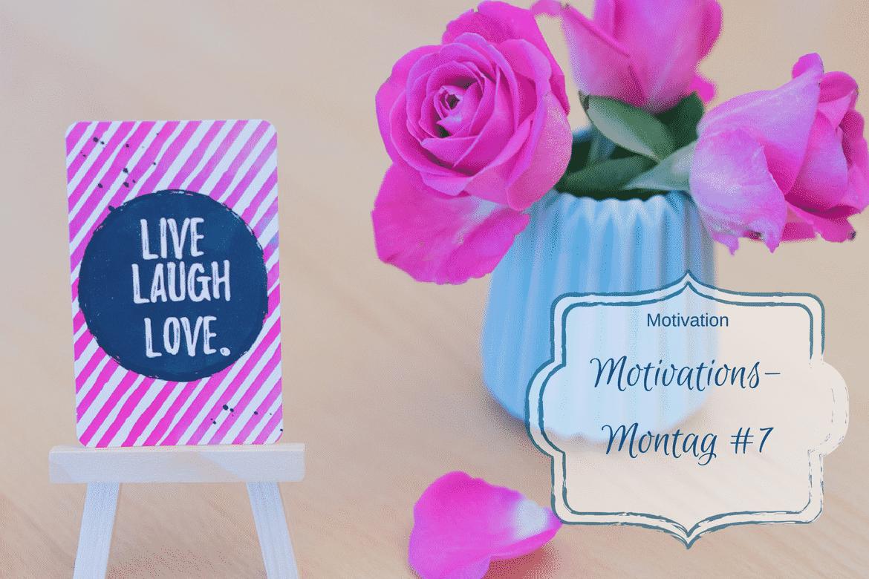 Motivations-Montag 07/2018 und Ferien-Modus