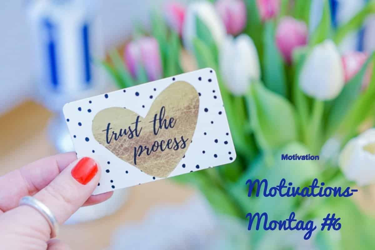 Motivations-Montag 06/2018 und eine tolle Geschenkidee