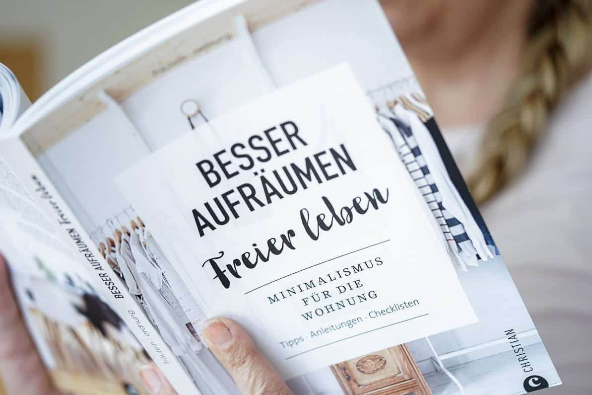 Besser Aufräumen - Minimalismus - Fräulein Ordnung