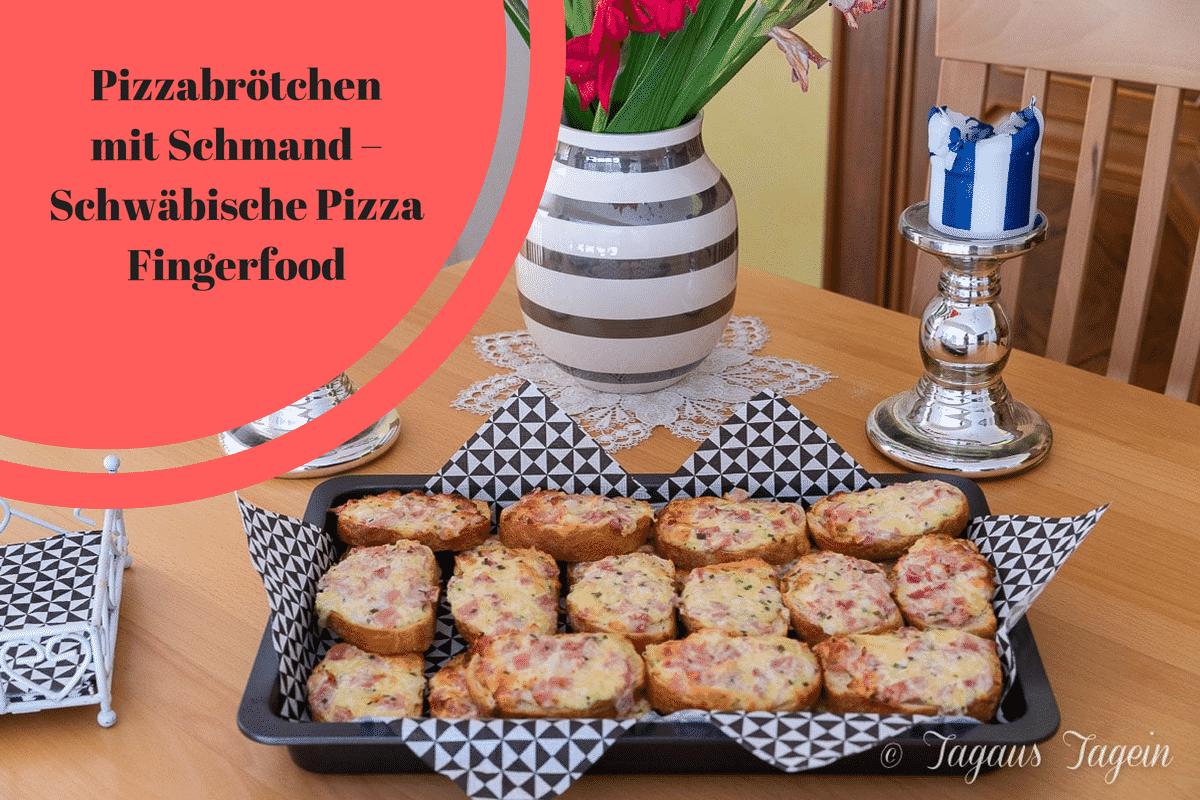 Pizzabrötchen mit Schmand - schwäbische Pizza - schnelles Fingerfood