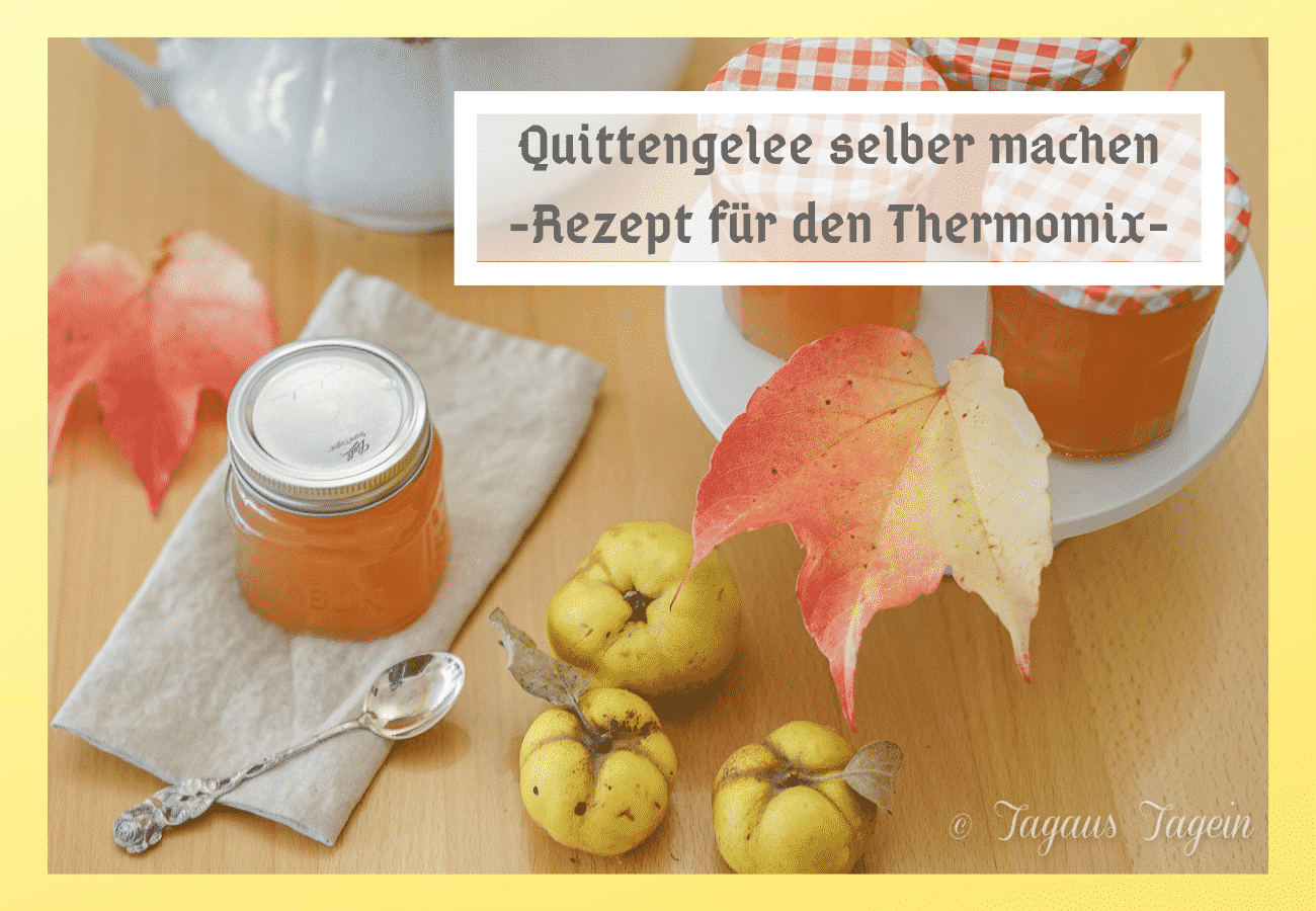 Quittengelee Rezept Thermomix Quittengelee Selber Machen